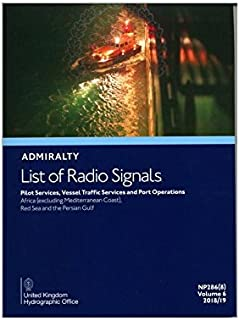 ALRS VOLUME 6 PART 8 - PILOT SERVICES, VTS & PORT OPERATIONS: AFRICA (EXCLUDING MED COAST), RED SEA & PERSIAN GULF (Admiralty list of radio signals)