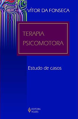 Terapia psicomotora: Estudo de casos