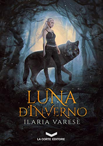 Luna d'Inverno (Winter Fe' Saga Vol. 1) (Italian Edition)