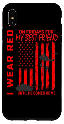 iPhone XS Max Red Friday Best Friend Military Remember Deployed USA Flag Case