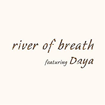 River of Breath