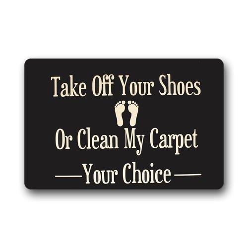Daisylove Paillasson lavable en machine « Take off your shoes or clean my Carpet » pour intérieur/extérieur 45,7 x 76,2 cm