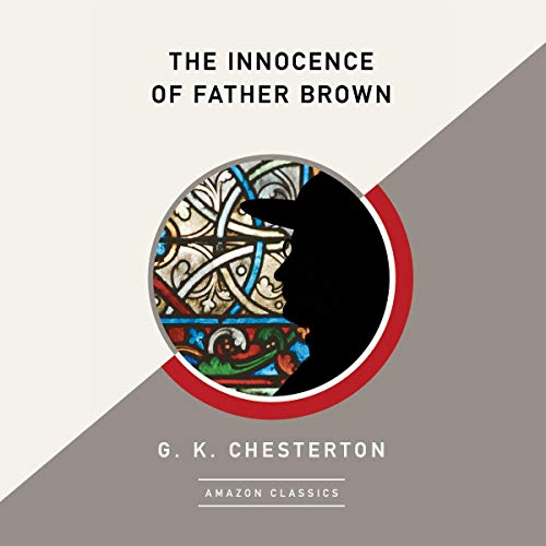 The Innocence of Father Brown (AmazonClassics Edition) cover art