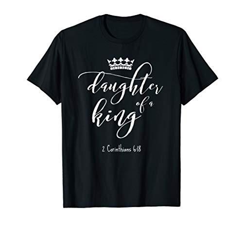Christliche Tochter eines Königs Jesus Zitat/Krone Bibelvers T-Shirt
