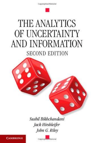 The Analytics of Uncertainty and Information (Cambridge Surveys of Economic Literature)