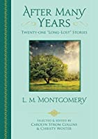 """After Many Years: Twenty-One """"Long-Lost"""" Stories"""