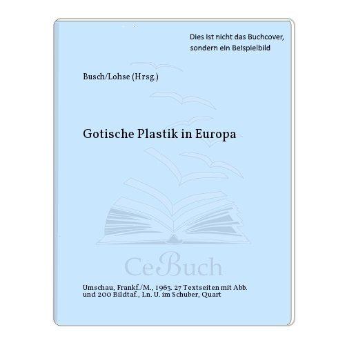 Gotische Plastik in Europa