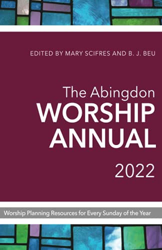 Compare Textbook Prices for The Abingdon Worship Annual 2022 Annotated Edition ISBN 9781791010669 by Scifres