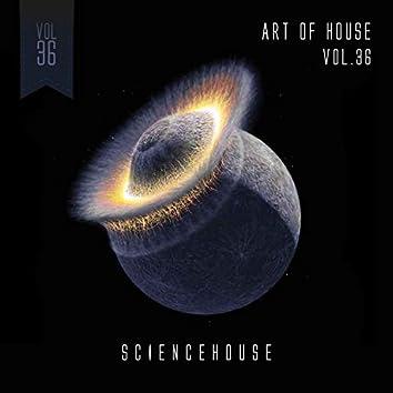 Art Of House - VOL.36
