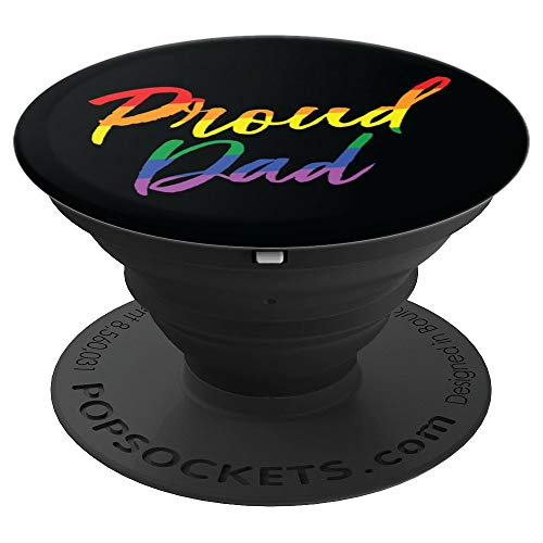 Proud Dad of Gay Son Lesbian Daughter LGBTQ Ally Rainbow PopSockets Grip and Stand for Phones and Tablets