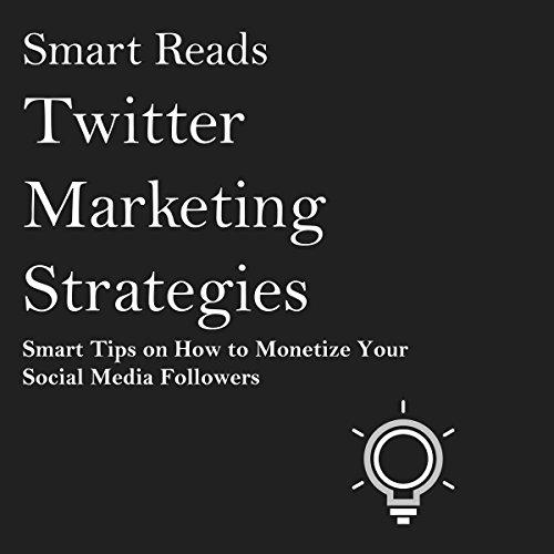 Twitter Marketing Strategies audiobook cover art