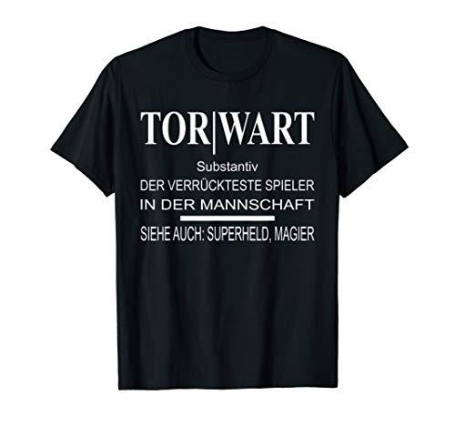 Lustiges Torwart Torwartin TShirt Glanzparade Shirt Geschenk T-Shirt
