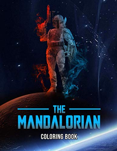 The Mandalorian Coloring Book: 50+ Coloring Pages. The Mandalorian Coloring Books For Kids And Adults
