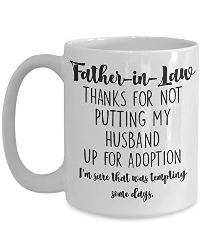 N\A Taza del suegro Gracias por no Poner a mi Esposo en adopción Padre del Novio Fiesta de Bodas Día del Padre Regalo de cumpleaños de la nuera para Hombres