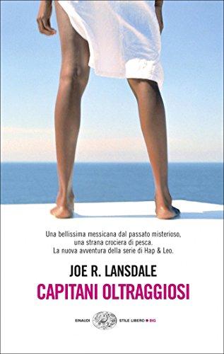 Capitani oltraggiosi (Ciclo Hap & Leonard Vol. 6)