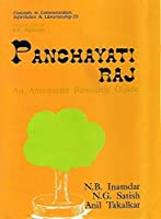 Panchayati Raj: An Annotated Resource Guide (Concepts in Communication, Informatics, and Librarianship)