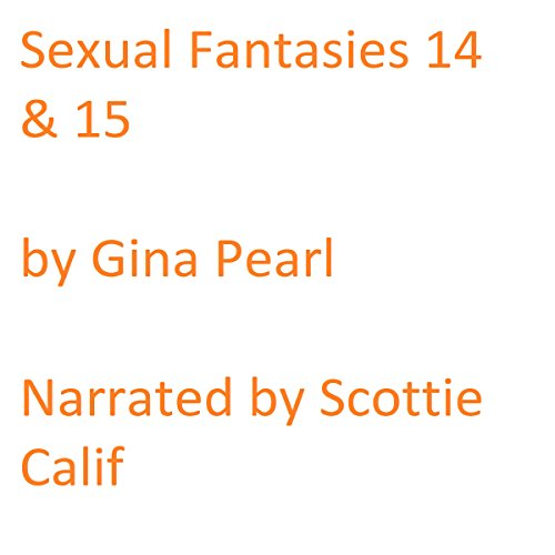 Sexual Fantasies 14 and 15 audiobook cover art