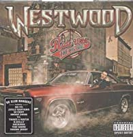 Westwood : Ride with the Big Dawg