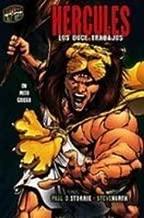Hercules/Hercules: Los Doce Trabajos / the Twelve Labors (Mitos Y Leyendas En Vinetas) (Spanish Edition)