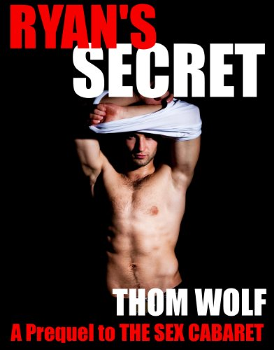 Ryan's Secret: A Sex Cabaret Story (English Edition)