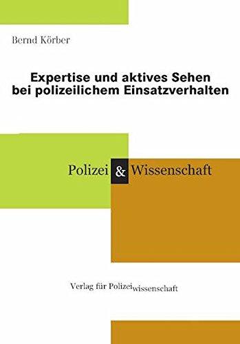 Expertise und aktives Sehen bei polizeilichem Einsatzverhalten
