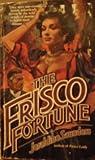 The Frisco Fortune