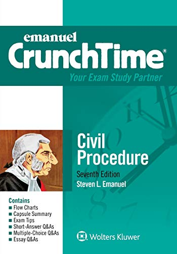 Compare Textbook Prices for Emanuel CrunchTime Civil Procedure 7 Edition ISBN 9781454897477 by Emanuel, Steven L