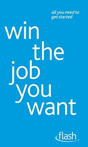 Win The Job You Want: Flash (English Edition)
