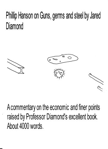 Phillip Hanson on Guns, germs and steel by Jared Diamond (English Edition)