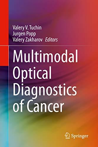 Multimodal Optical Diagnostics of Cancer (English Edition)