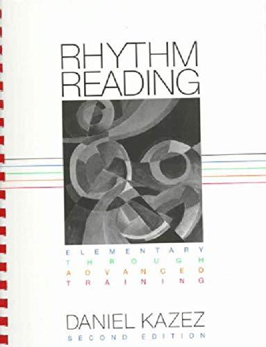 Rhythm Reading: Elementary through Advanced Training (Second Edition)