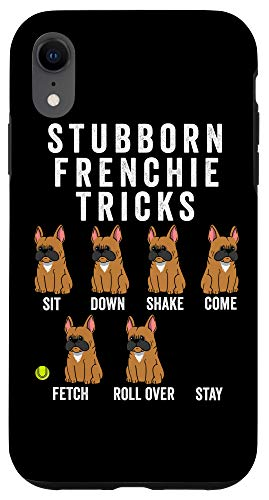 iPhone XR Stubborn Fawn French Bulldog Tricks Funny Dog Case