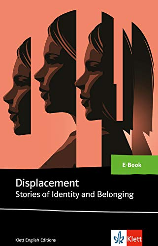 Displacement Stories of Identity and Belonging: E-Book (Klett English Editions)