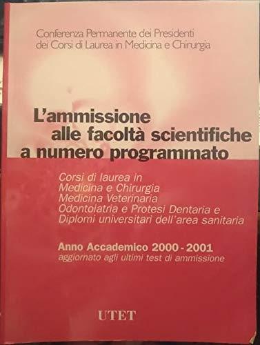 L'ammissione alle facoltà scientifiche a numero programmato anno accademico 2000-2001