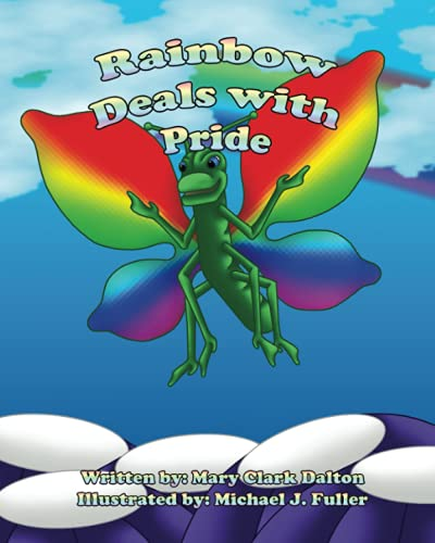 Rainbow Deals with Pride (The Rainbow's Promise)