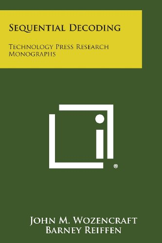 Sequential Decoding: Technology Press Research Monographs