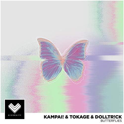 KAMPAI!, Tokage & Dolltr!ck