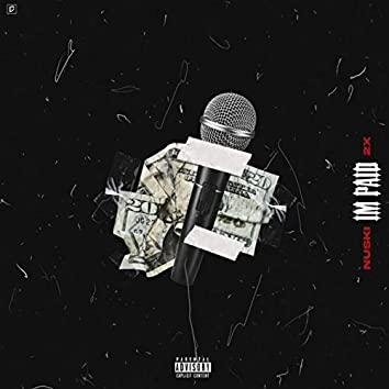 I'm Paid (Remix)