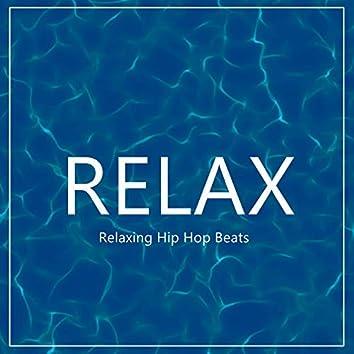 RELAX - Relaxing Hip Hop Beats
