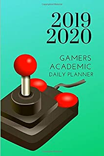 2019 2020 Gamers Academic Daily Planner: Small Mini Gaming Calendar To Fit Purse & Pocket; Ultra Portable Slim Monthly & Weekly Goals Journal With Quote For Student & Teacher; From Jul 2019 - Jun 2020