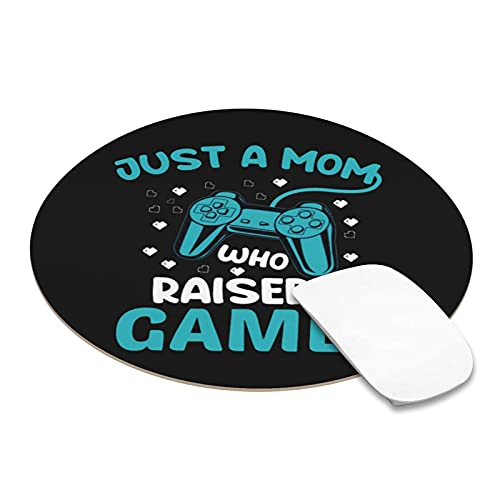 A Mom Raised A Gamer Gaming Video Games Gamer Round Waterproof Mouse Pad (9 X 9 Inch) for Computers, Laptop, Office & Home