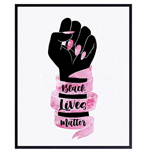 BLM Wall Art Sign - Black Wall Art - Black Lives Matter Home Decor, Room Decoration for Black Women - African American Art - Pink Black Pride Fist for Girls, Teens, Wife, Her, BFF - 8x10 Poster Print