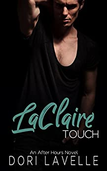 LaClaire Touch (After Hours Book 2) by [Dori Lavelle]
