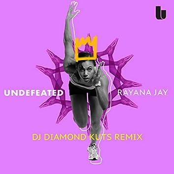 Undefeated (DJ Diamond Kuts Remix)