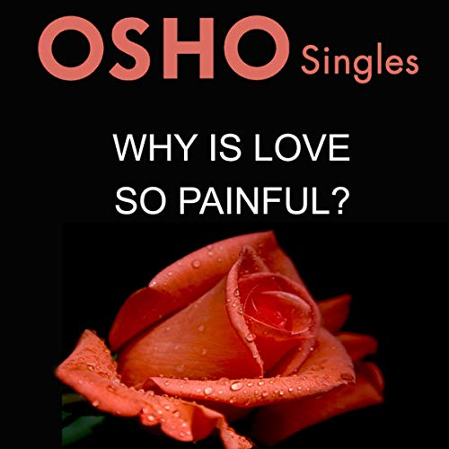 Why Is Love So Painful?  By  cover art