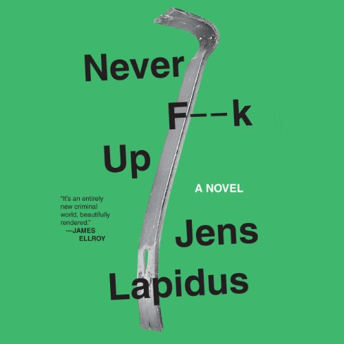 Never F--k Up audiobook cover art