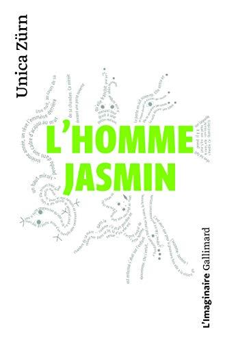 L'homme-jasmin : Impressions d'une malade mentale
