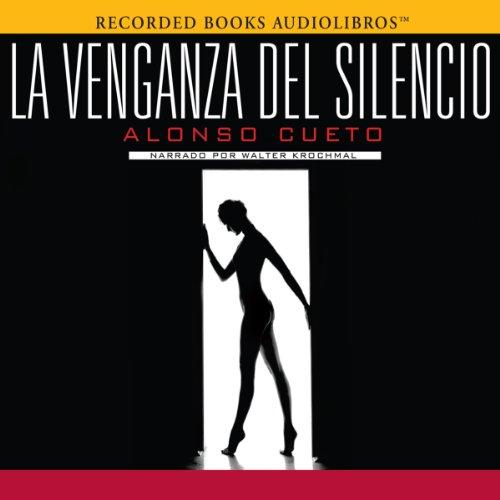 La Venganza del Silencio [The Revenge of Silence] audiobook cover art