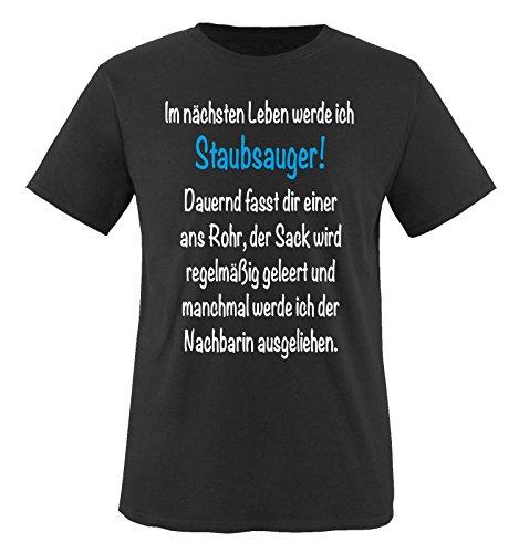 Comedy Shirts - Im nächsten Leben werde ich STAUBSAUGER. - Herren T-Shirt - Schwarz/Weiss-Blau Gr. M