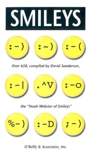 Smileys.: Over 650, Compiled by David Sanderson, the Noah Webster of Smileys (Pocket Reference)